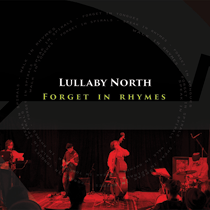 lullaby north . forget in rhymes