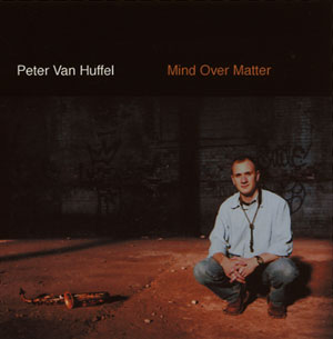 peter van huffel . mind over matter