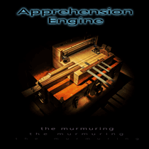 apprehension engine . the murmuring