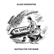 allen ravenstine . waiting for the bomb